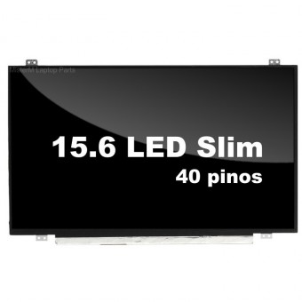 "TELA P/ NOTEBOOK 15.6"" LED SLIM 40 PINOS"